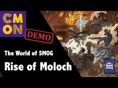 CMON Expo 2017: The World of SMOG - Rise of Moloch