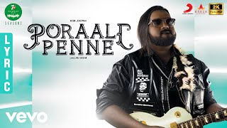 7UP Madras Gig Season 2 Poraali Penne Lyric | Keba Jeremiah, Pragathi, Deepti Reddy