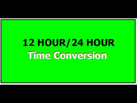 Time Conversion From.12hour To 24 Hour Time