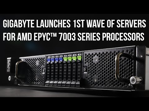 GIGABYTE Launches 1st Wave of Servers for AMD EPYC™ 7003 Series Processors