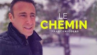 Savoir oser sortir du CHEMIN I Franck Nicolas