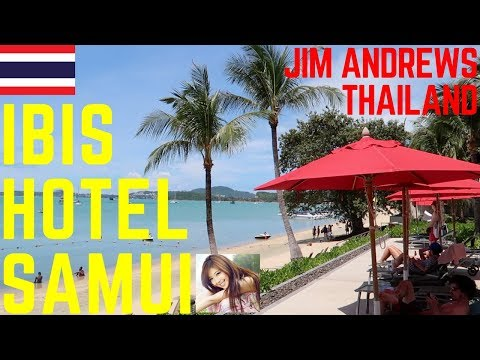 BEST IBIS HOTEL KOH SAMUI - JIM ANDREWS LIVING IN THAILAND