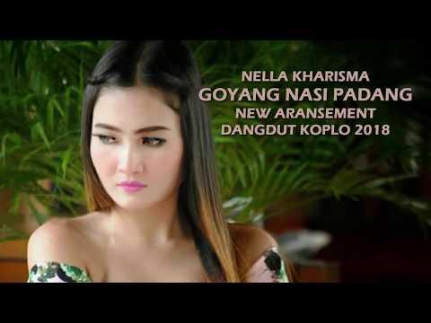 Goyang Nasi Padang - Nella Kharisma (Cover) Dangdut Koplo 2018