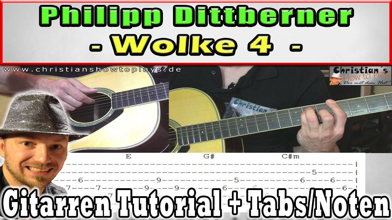 ★Philipp Dittberner WOLKE 4 Gitarren Tutorial Zupfen