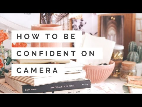 How to Appear Confident Recording Yourself on Camera