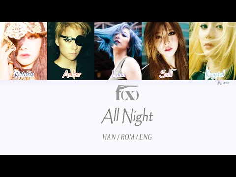 F(x) - All Night (Color Coded Hangul/Rom/Eng Lyrics) Mp3