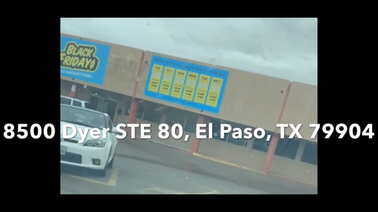 Black Fridays Northeast El Paso Texas 8500 Dyer Daily Discount Store Amazon Ebay Reseller Bulk Youtube