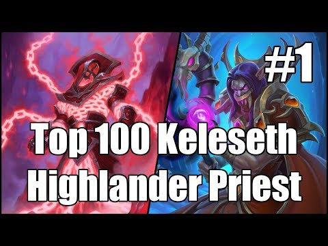 [Hearthstone] Top 100 Keleseth Highlander Priest (Part 1)