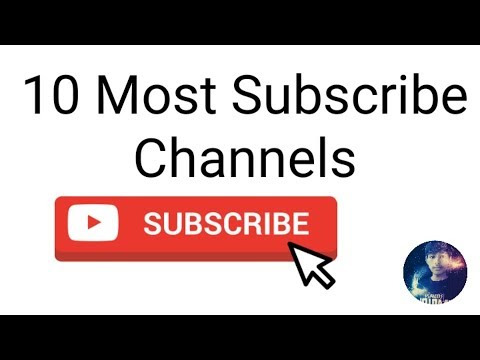 Top 10 Most Subscribed Channels In The World By NADEEM TECH
