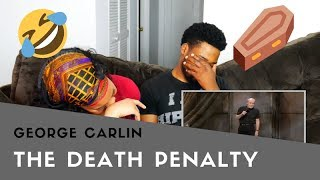 GEORGE CARLIN| DEATH PENALTY| REACTION