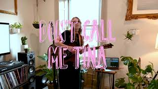 "Don't Call Me Tina - ""Me and Bobby McGee"" Cover"
