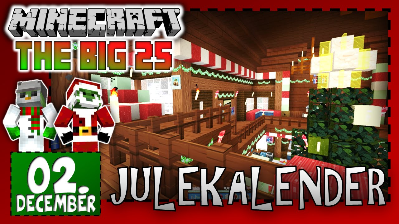[Dansk] Minecraft: Julekalender - 02. December: SPAM JULEPYNT! | The Big 25