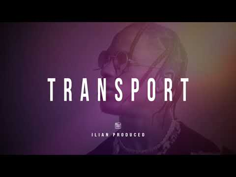 "Travis Scott ""Transport"" | Type Beat Instrumental"