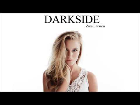 Zara Larsson - Darkside (Lyrics)