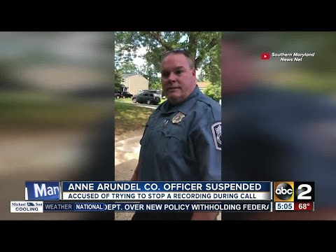 Officer suspended after trying to stop a recording in Anne Arundel County