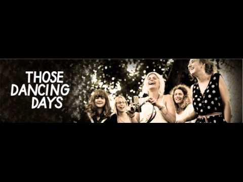 Клип Those Dancing Days - Dream About Me