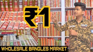 Wholesale bangles market | starting at ₹1 | sadar bazar | delhi