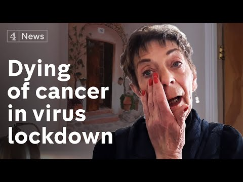 Dying of cancer - and stuck in coronavirus lockdown