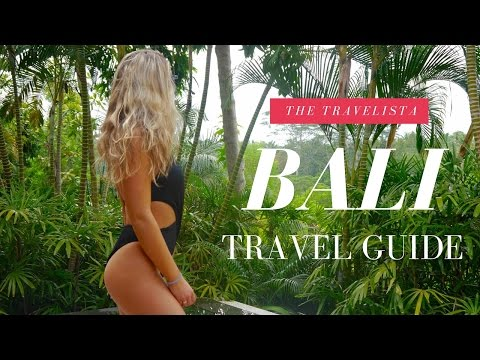 A Bali Travel Guide | The Travelista
