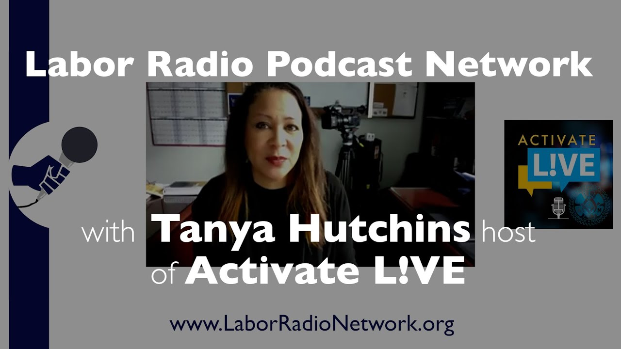 Tanya Hutchins host of Activate L!VE - International Association of Machinists and Aerospace Workers