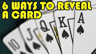 6 ways to reveal a card
