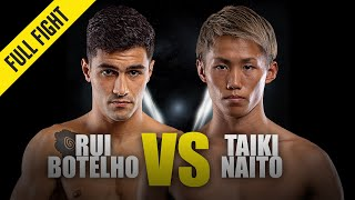 Rui Botelho vs. Taiki Naito | ONE Full Fight | December 2019