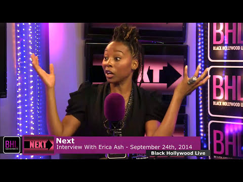 Next w/ Erica Ash Interview | September 24th 2014 I Black Hollywood Live