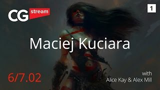 CG Stream. Maciej Kuciara. Part 1.