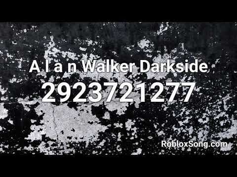 A L A N Walker Darkside Roblox Id Music Code Youtube