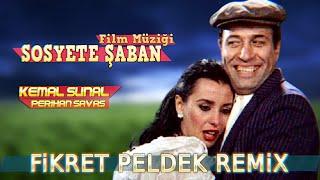 Sosyete Şaban - Film Müziği (Fikret Peldek Remix) 2018