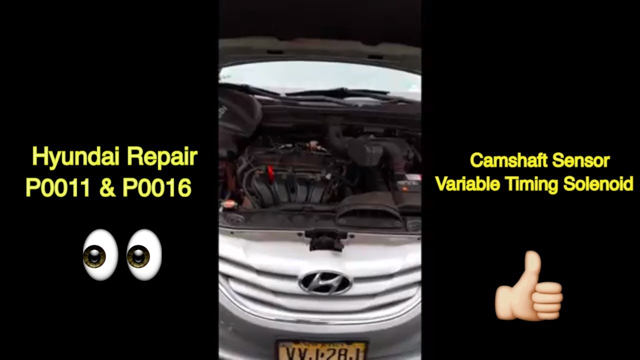2010-2014 Hyundai Sonata P0011 P0016 Sensor In Depth Repair