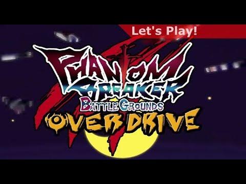 Let's Play: Phantom Breaker - Battle Grounds Overdrive