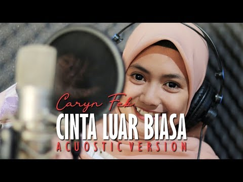 caryn-feb---cinta-luar-biasa-(acuostic-version)-jheje-project