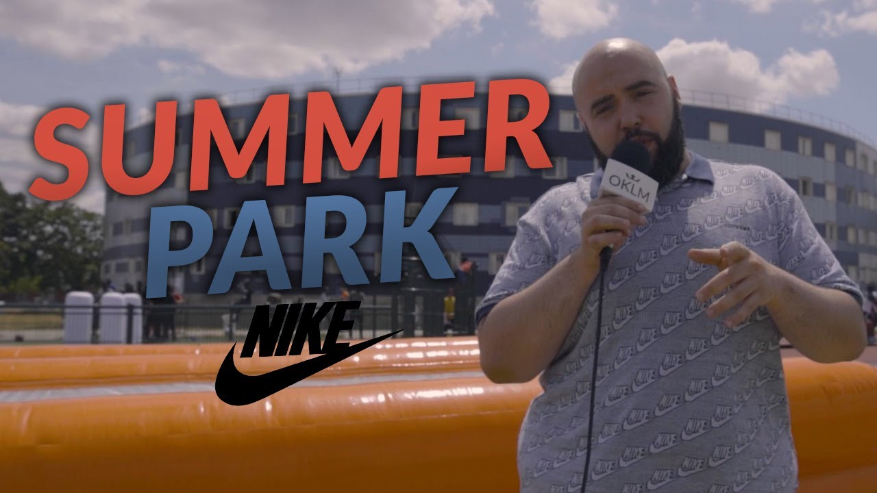Summer Park Nike avec LADJI DOUCOURÉ, GOLDEN BLOCKS... - OKLM INSIDE