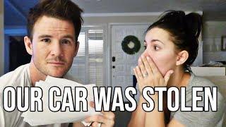 OUR CAR WAS STOLEN!!!! Police still haven't found it.