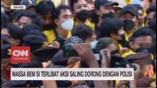 Massa BEM SI Terlibat Aksi Dorong dengan Polisi