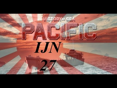 Victory at Sea Pacific Ep 27 - Mistakes Have Been Made |