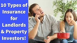 10 Types of Insurance for Landlords and Property Investors!