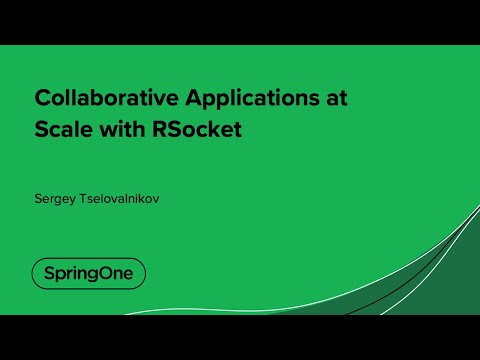 Collaborative Applications at Scale with RSocket