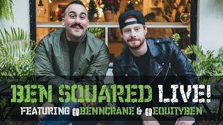 'Ben Squared' LIVE