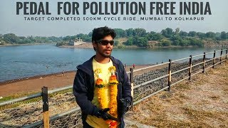 PEDAL FOR POLLUTION FREE INDIA | Target completed_500km | MUMBAI TO KOLHAPUR #CYCLE RIDE