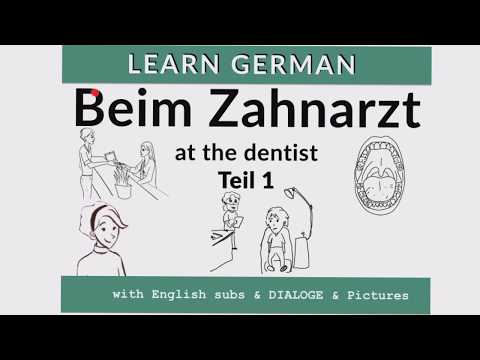 Beim Zahnarzt - at the Dentist: learn German dialogues!