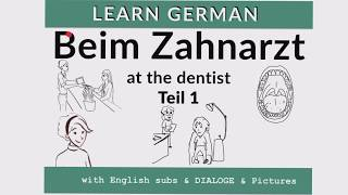 Beim Zahnarzt - at the Dentist: learn German dialogues!