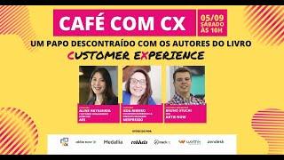 Café com CX   Episódio 6