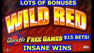 ★ QUICK HIT JACKPOT - WILD RED ★ $15 BET ★ HUGE WINS ★ BONUS ★ LIVE PLAY ★ BETTER THAN A JACKPOT! ★