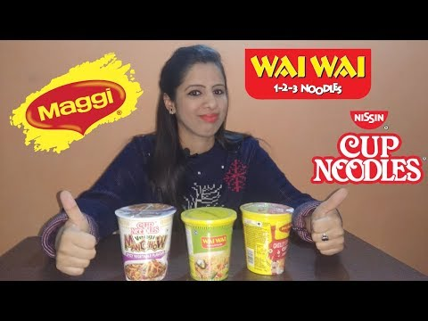 Review Of Cup Noodles   Nissin Cup Noodles   Wai Wai Noodles   Maggi Chilli Chow   Bhukkad Babes