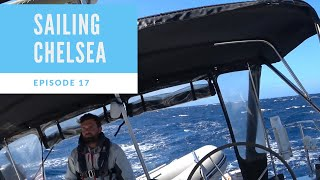Sailing Chelsea - Episode 17 - Some very scary times for us in 37 knots!
