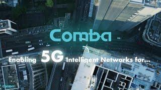 Comba - Enabling 5G Intelligent Networks