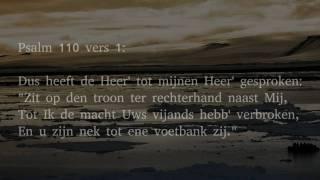 Psalm 110 vers 1, 2 en 5 - Dus heeft de Heer