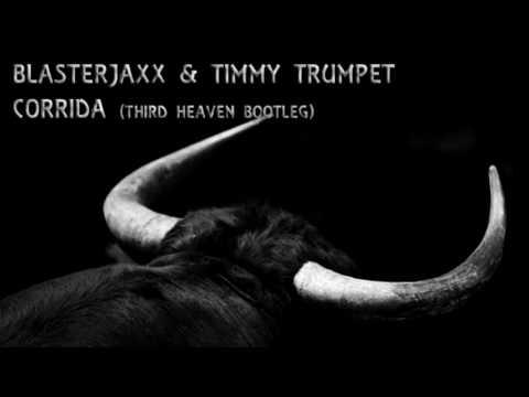 Blasterjaxx & Timmy Trumpet Corrida Third Heaven Bootleg( DJ GAZ-TECH)